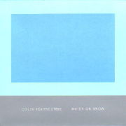 Colin Vearncombe: Water On Snow