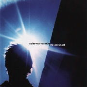 Colin Vearncombe: The Accused